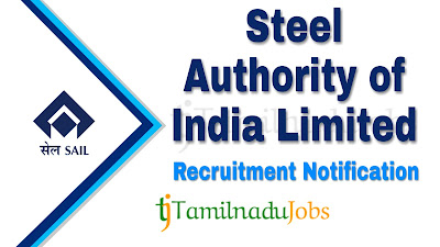SAIL Recruitment notification 2019, central govt jobs, govt jobs for engineering graduates,