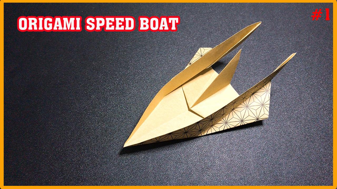 Cách gấp xếp thuyền giấy siêu tốc - How to make an origami paper speed boat