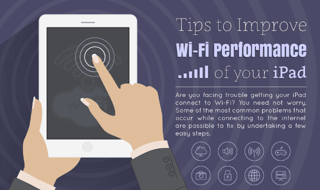 Tips to Improve WiFi Performance of your iPad