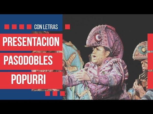 """PRESENTACION, TODOS los PASODOBLES y POPURRI con Letras de la Comparsa """"Los Cobardes"""""""