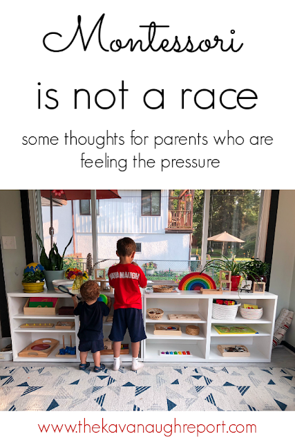Montessori is not a race to make your child learn faster, but a slow winding path that allows you to follow your child.