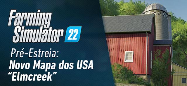 Elmcreek: O novo mapa dos EUA no FS22 - novas capturas de tela e informações!