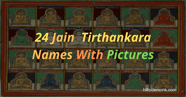 24 Jain Tirthankar Photos, Names and Symbols: Into Jainism