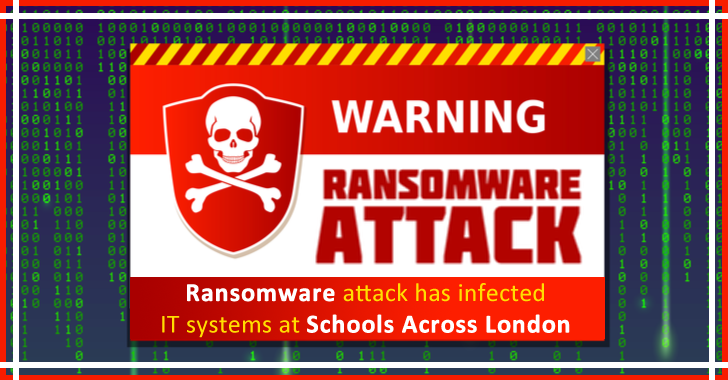 Ransomware Attack Has Infected IT Systems at Schools Across London
