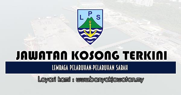 Jawatan Kosong 2020 di Lembaga Pelabuhan-Pelabuhan Sabah