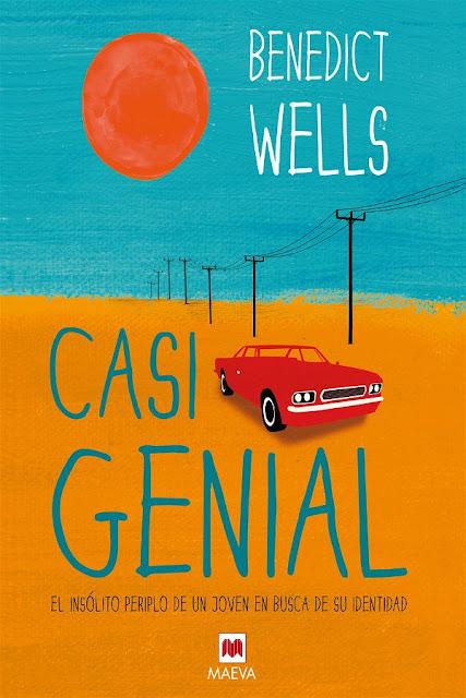 Casi genial | Benedict Wells