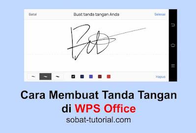 Cara Membuat Tanda Tangan di WPS Office HP Android dan Iphone