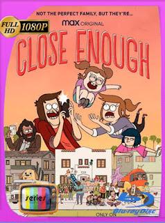 Close Enough Temporada 1 [2020] HD [1080p] Latino [GoogleDrive] SilvestreHD