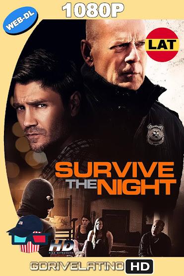 Survive The Night (2020) WEB-DL 1080p Latino-Ingles MKV