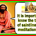 S12, (क) It is important to know the things of saintliness for meditation yoga.--सद्गुरु महर्षि मेंही प्रवचन