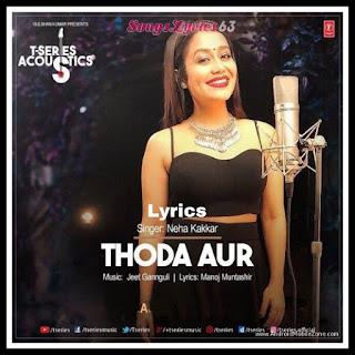 Thoda Aur Lyrics - Neha Kakkar Indian Pop [2017]