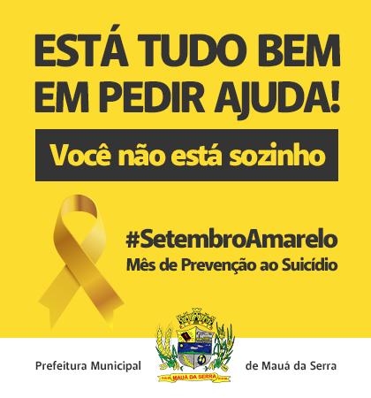 MAUÁ DA SERRA - Setembro Amarelo