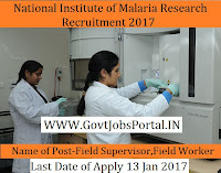 National Institute of Malaria Research Recruitment 2017 for Field Supervisor