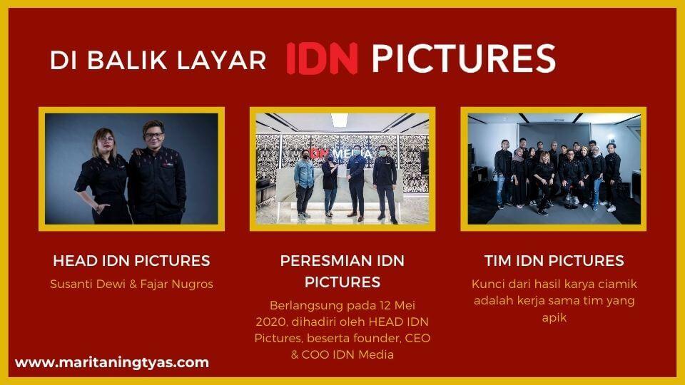di balik layar IDN Pictures