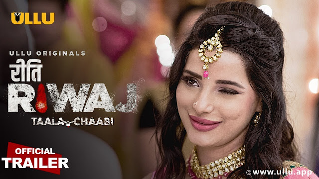 ullu app riti riwaj taala chaabi actress anushka srivastava
