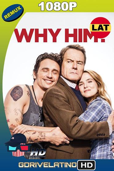 ¿Por Qué Él? (2016) BDRemux 1080p Latino-ingles MKV