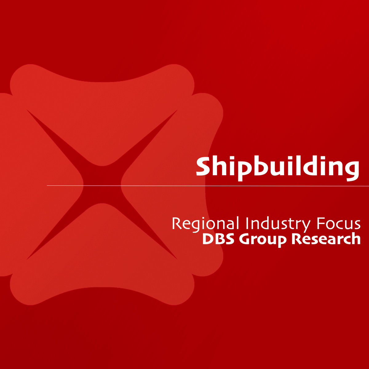 Shipbuilding - DBS Group Research | SGinvestors.io
