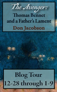 Blog Tour: The Avenger: Thomas Bennet and a Father's Lament by Don Jacobson