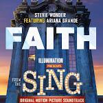 "Stevie Wonder - Faith (feat Ariana Grande) [From ""Sing""] - Single Cover"