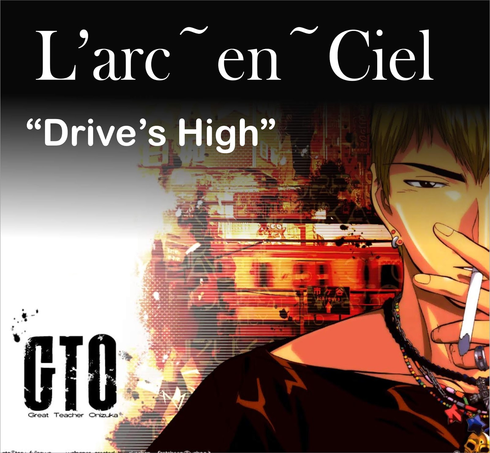 GTO OST [Opening 1] - Drive's High (Lyrics + Chord