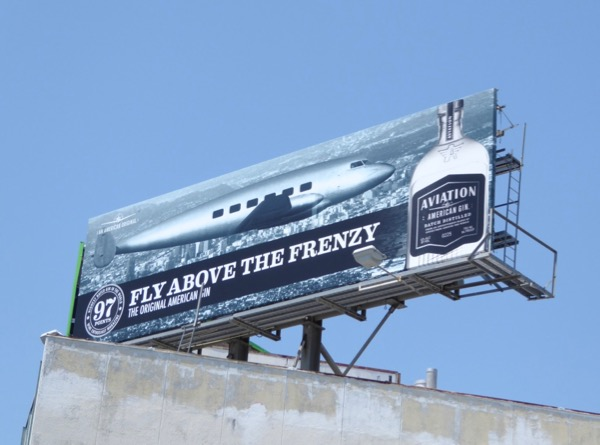 Fly above frenzy Aviation Gin billboard