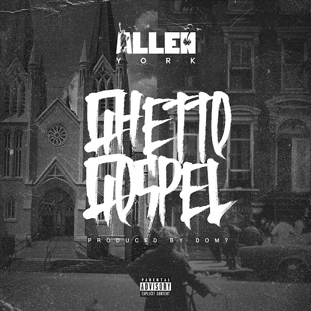 "Preview: Allen York to Release ""Ghetto Gospel"""