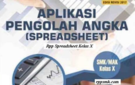 Download Rpp Mata Pelajaran Aplikasi Pengolah Angka Spreadsheet Smk Kelas X Kurikulum 2013 Revisi 2017 Semester 1 dan 2