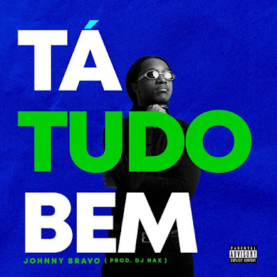 Johnny Bravo - Ta Tudo Bem [Download]