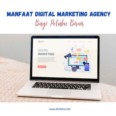 manfaat digital marketing agency bagi pelaku bisnis