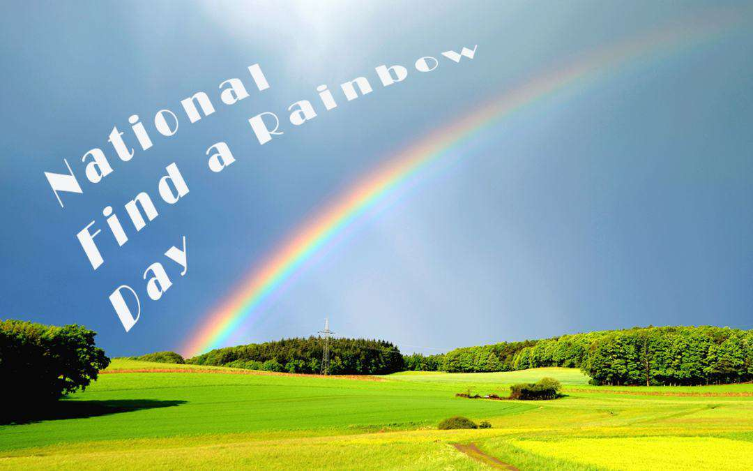 National Find a Rainbow Day Wishes Awesome Picture