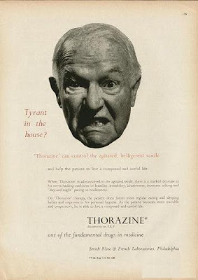 Thorazine - Tyrant in the house?