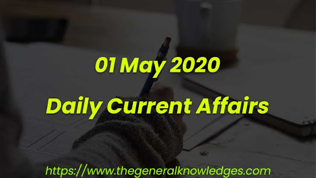 01 May 2020 Current Affairs s and Answers in Hindi