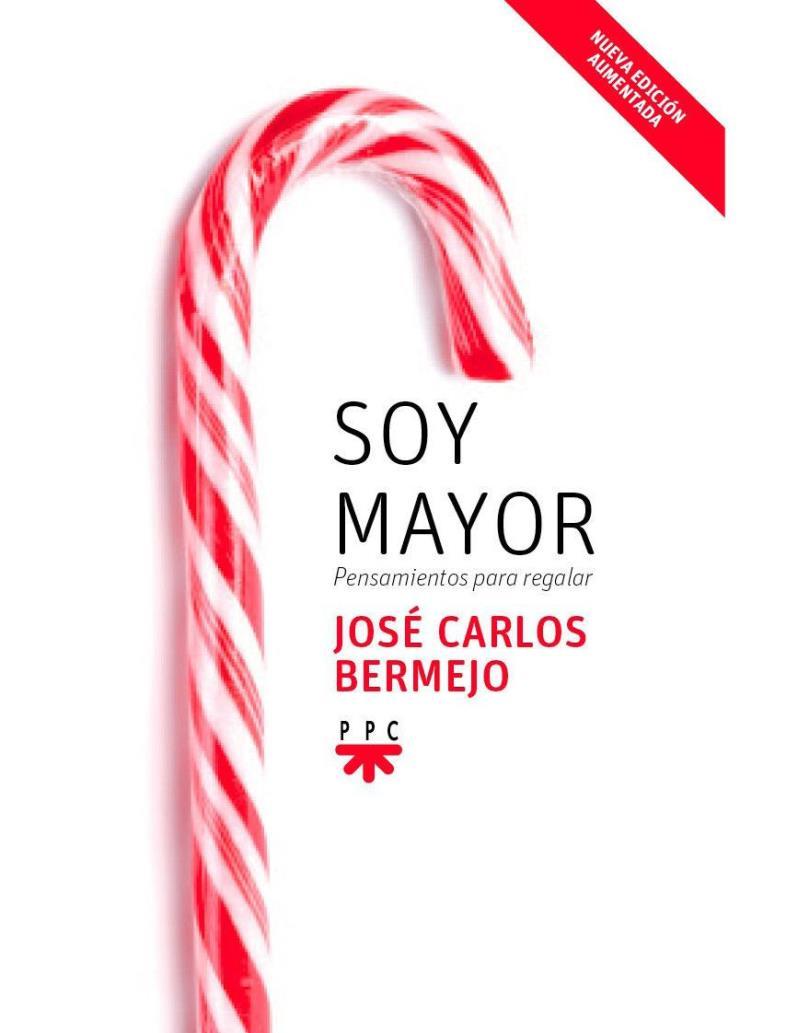 Soy mayor – José Carlos Bermejo