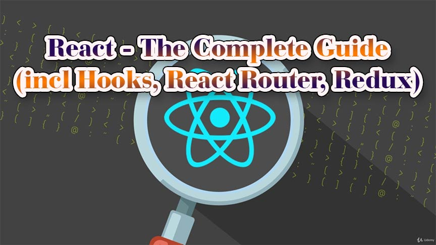 React - The Complete Guide (incl Hooks, React Router, Redux) Free Download