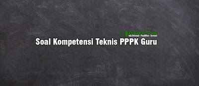try out pppk kompetensi teknis soal kompetensi teknis pedagogik soal kompetensi teknis pppk 2021 kompetensi teknis adalah contoh standar kompetensi teknis soal kompetensi teknis pdf soal p3k 2021 dan jawabannya contoh soal kompetensi teknis p3k 2021
