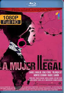 La mujer ilegal (La dona il·legal) (2020) NF [1080p Web-DL] [Castellano] [LaPipiotaHD]