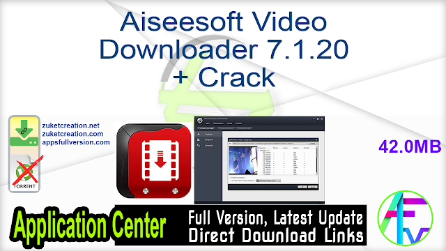 Aiseesoft Video Downloader 7.1.20 + Crack