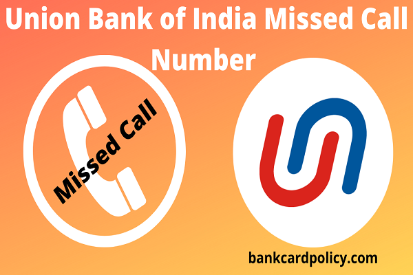 Union Bank of India Missed Call Number