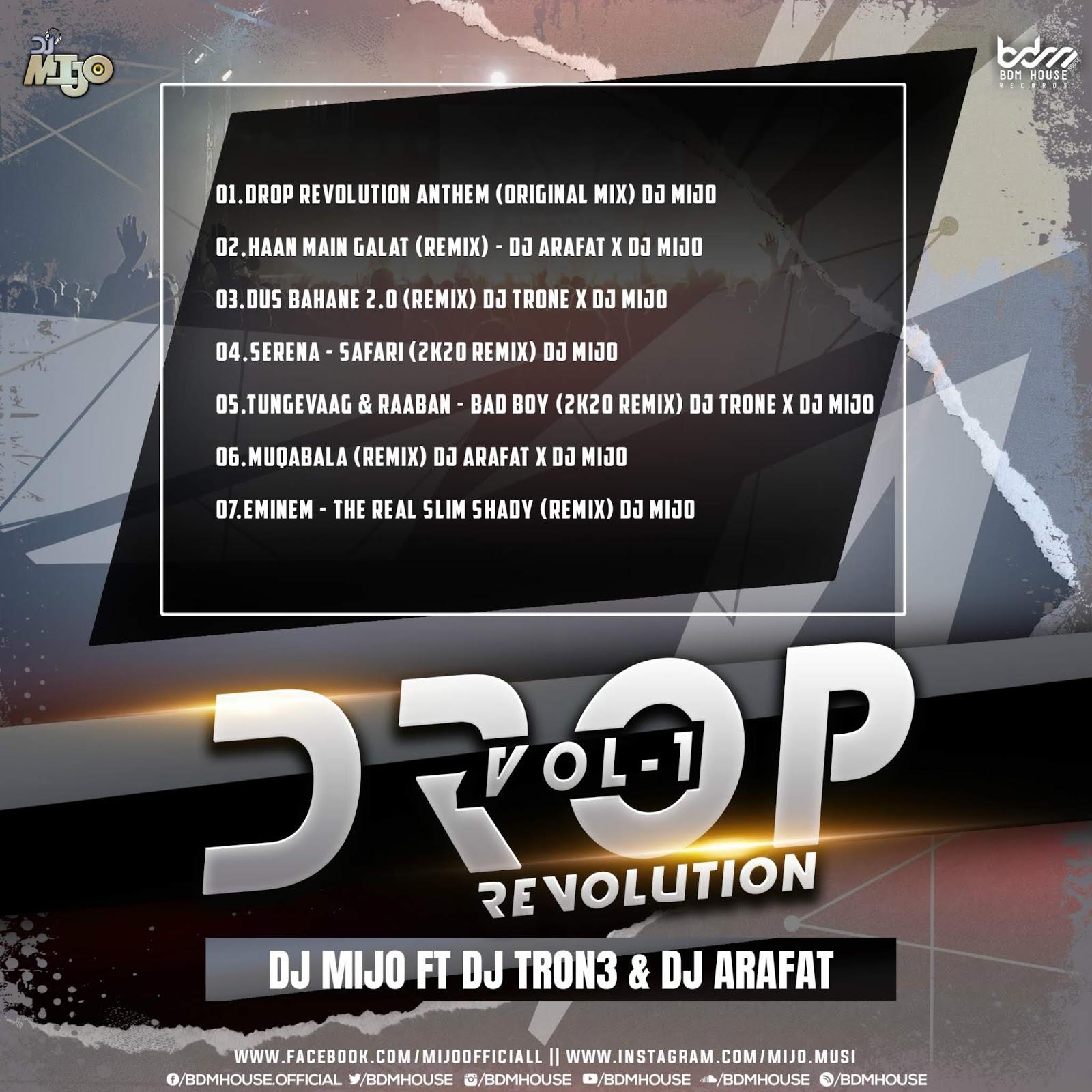 DROP REVOLUTION VOL.01 - DJ MIJO FT. DJ ARAFAT X TRON3