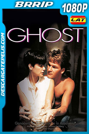 Ghost: La sombra del amor (1990) 1080p BRrip Latino – Ingles