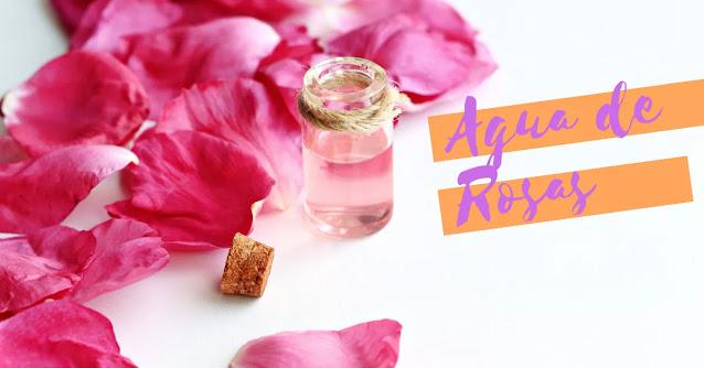 propiedades del agua de rosa