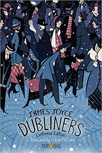 Dubliners Centennial Edition (Penguin Classics Deluxe Edition)  St. Patrick's Day book