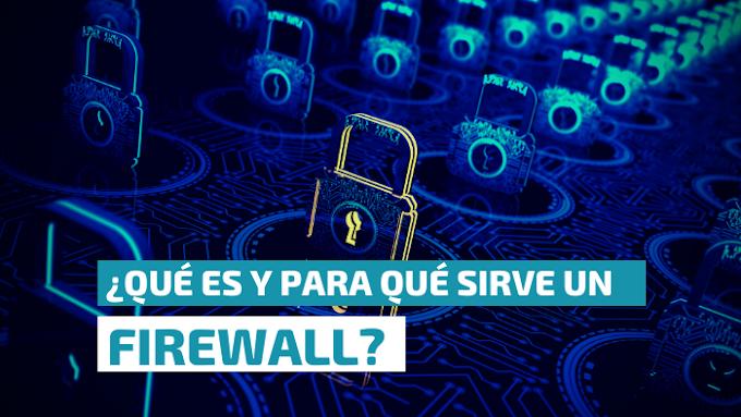 Firewall  ¿Qué es y para qué sirve?