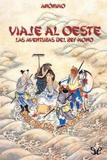 Anónimo - Viaje al oeste. Las aventuras del Rey Mono (Budismo, Taoismo)