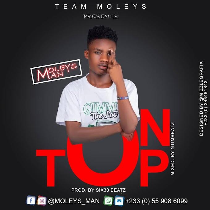 Moleys Man - On Top (Prod By Six30 Beatz)-Vodafonesongs.com