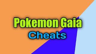 Pokemon Gaia Cheats