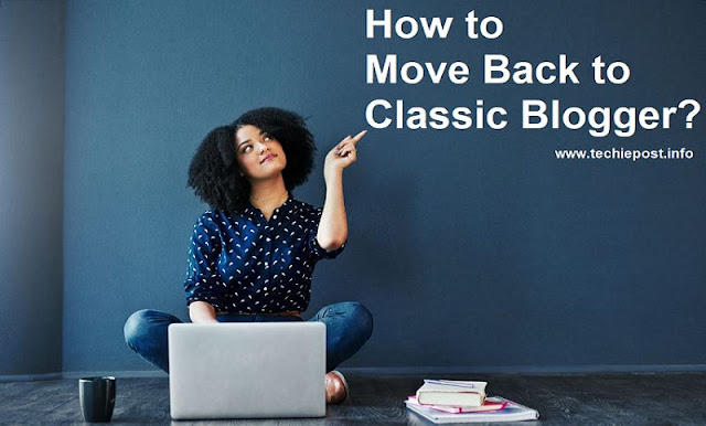 Move Back to Classic Blogger