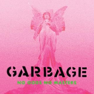 Garbage - No Gods No Masters Music Album Reviews