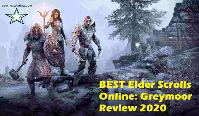 BEST Elder Scrolls Online: Greymoor Review 2020