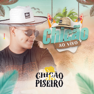 Chicão do Piseiro - Promocional - 2021